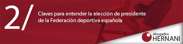 Elección de presidente de la Federación Deportiva Española